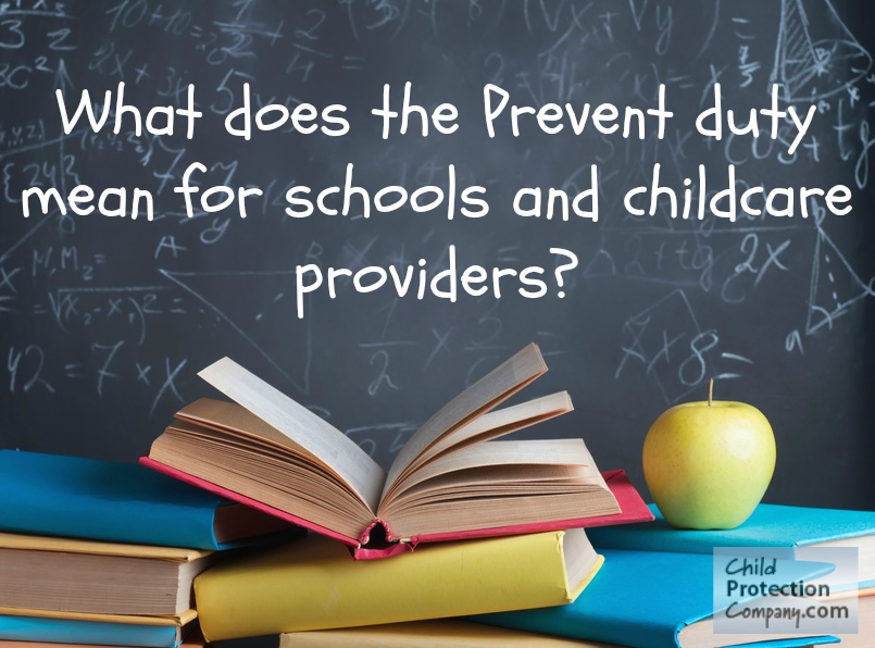 What does the Prevent Duty mean for schools and childcare providers?