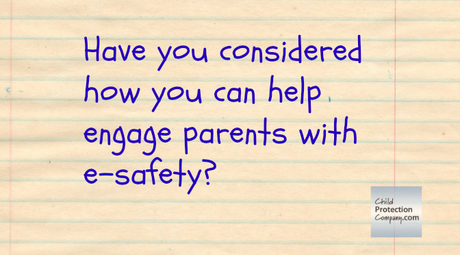 engage parents e safety